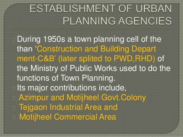 A short history of urban planning in bangladesh