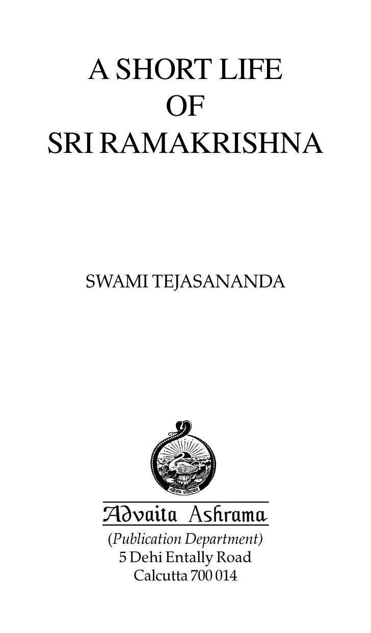 A SHORT LIFE       OFSRI RAMAKRISHNA  SWAMI TEJASANANDA   (Publication Department)     5 Dehi Entally Road       Calcutta ...