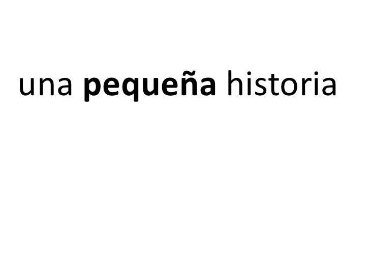 unapequeñahistoria<br />
