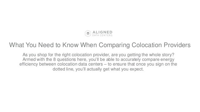 What You Need to Know When Comparing Colocation Providers As you shop for the right colocation provider, are you getting t...