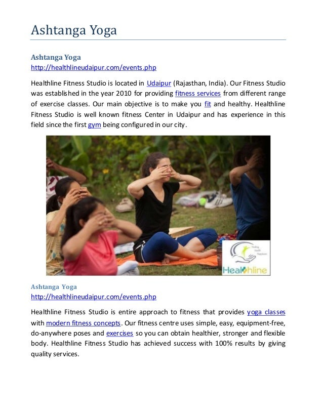 Ashtanga Yoga Ashtanga Yoga http://healthlineudaipur.com/events.php Healthline Fitness Studio is located in Udaipur (Rajas...