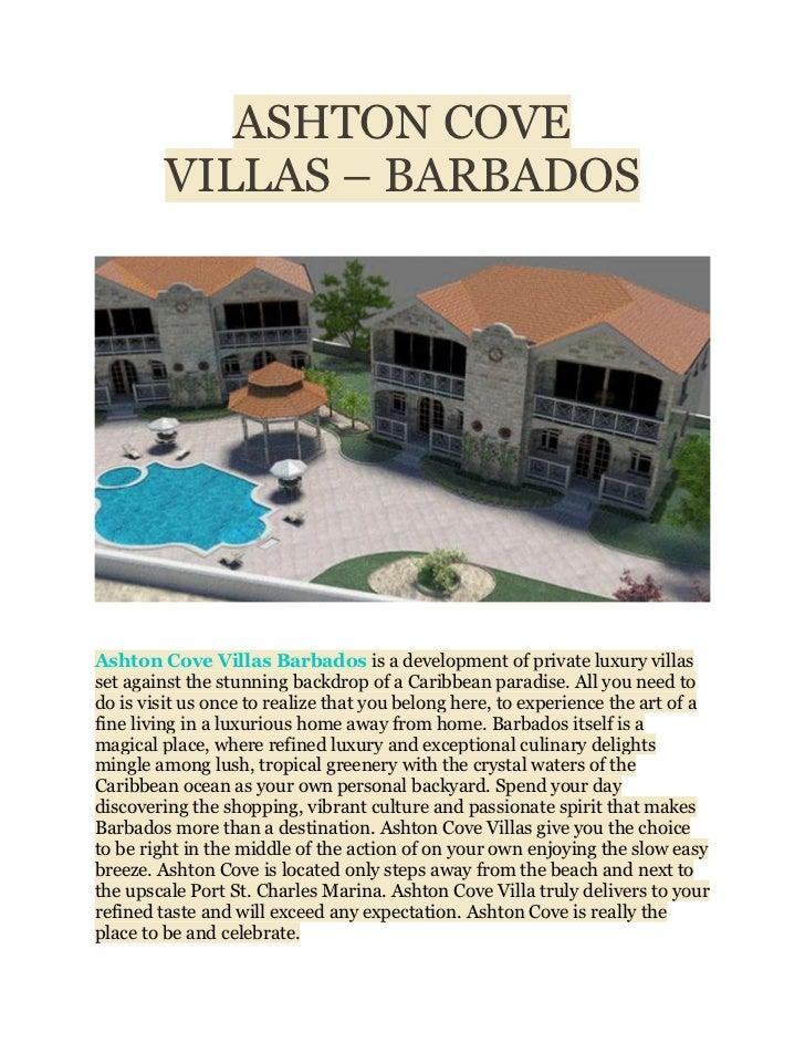 ASHTON COVE         VILLAS – BARBADOSAshton Cove Villas Barbados is a development of private luxury villasset against the ...