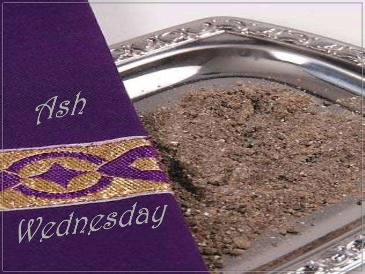 Ash<br />Wednesday<br />