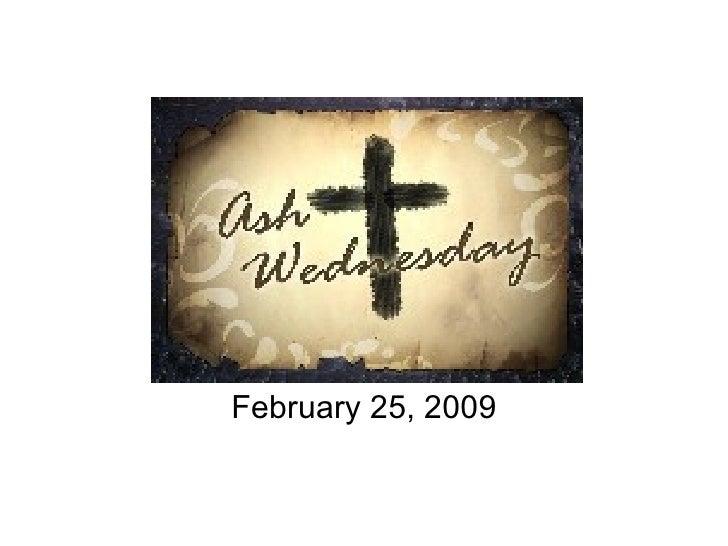 February 25, 2009