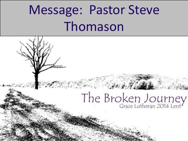 Message: Pastor Steve Thomason