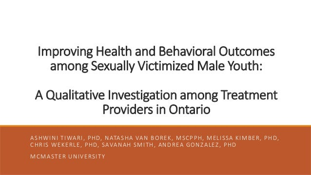 Improving Health and Behavioral Outcomes among Sexually Victimized Male Youth: A Qualitative Investigation among Treatment...