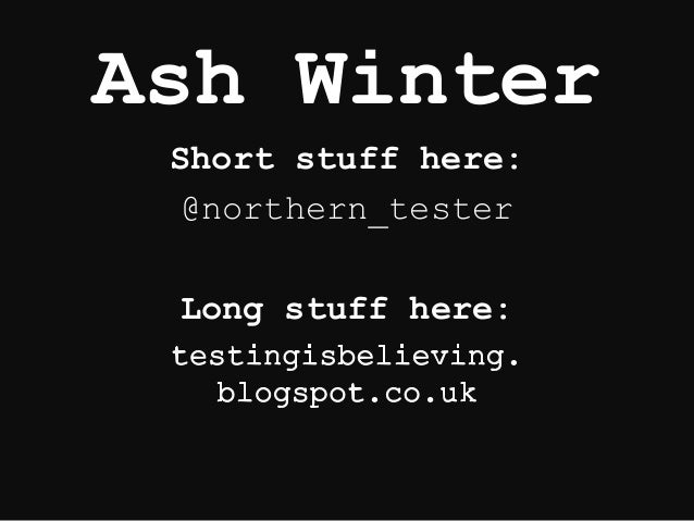 Ash Winter Short stuff here: @northern_tester Long stuff here: