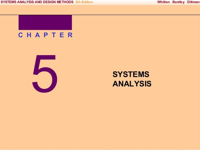 SYSTEMS ANALYSIS AND DESIGN METHODS 5th Edition  Whitten Bentley Dittman  C H A P T E R  5 Irwin/McGraw-Hill  SYSTEMS ANAL...