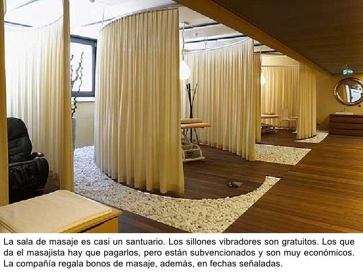 La sala de masaje es casi un santuario. Los sillones vibradores son gratuitos. Los que da el masajista hay que pagarlos, p...
