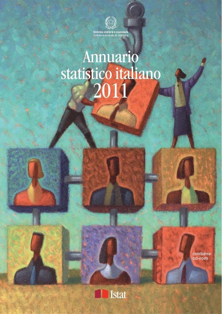 Sistema statistico nazionale      Istituto nazionale di statistica    Annuariostatistico italiano      2011               ...