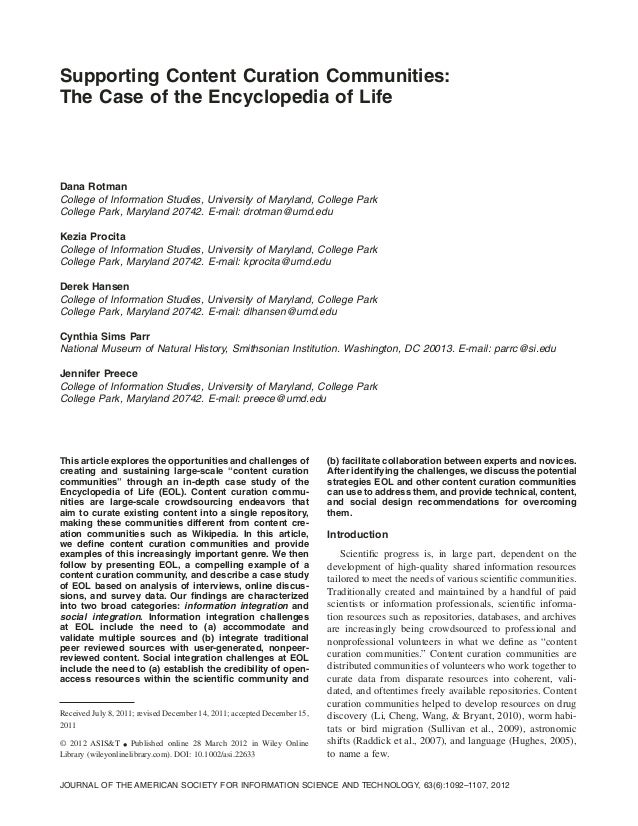 Supporting Content Curation Communities: The Case of the Encyclopedia of Life Dana Rotman College of Information Studies, ...