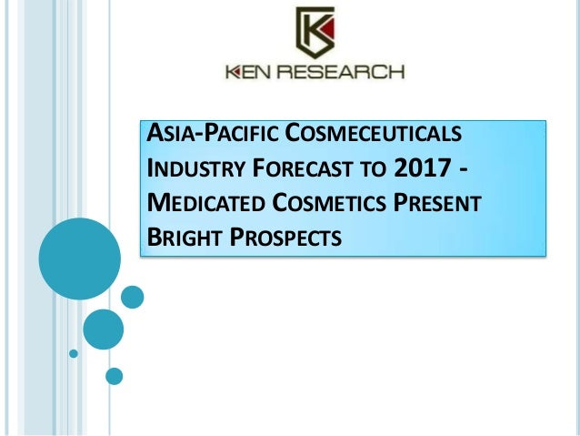ASIA-PACIFIC COSMECEUTICALS INDUSTRY FORECAST TO 2017 - MEDICATED COSMETICS PRESENT BRIGHT PROSPECTS