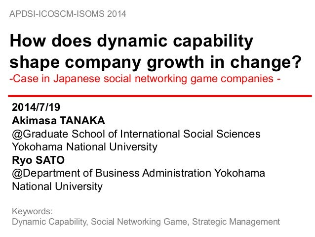 APDSI-ICOSCM-ISOMS 2014 How does dynamic capability shape company growth in change? ...