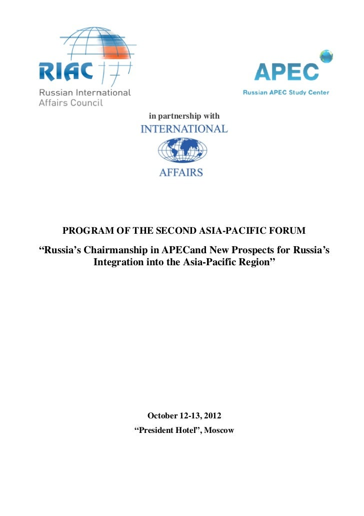 "in partnership with    PROGRAM OF THE SECOND ASIA PACIFIC FORUM                          ASIA-PACIFIC""Russia's Chairmanshi..."