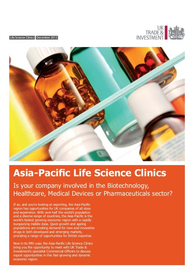 Life Science Clinics December 2012  Asia-Pacific Life Science Clinics  Is your company involved in the Biotechnology,  Heal...