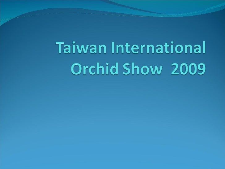 Asia - Taiwan, International Orchid Show