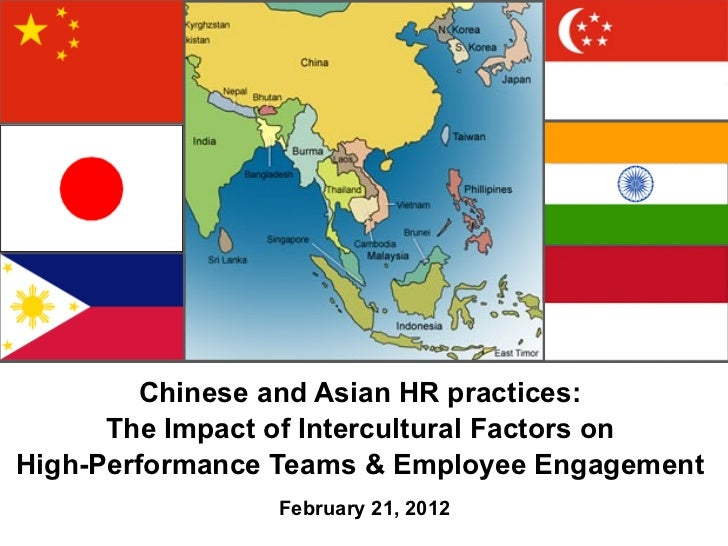 Chinese and Asian HR practices:  The Impact of Intercultural Factors on  High-Performance Teams & Employee Engagement Feb...