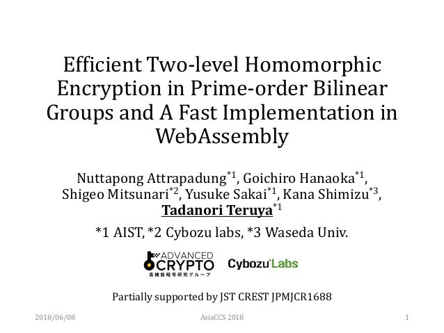 Efficient Two-level Homomorphic Encryption in Prime-order Bilinear Groups and A Fast Implementation in WebAssembly Nuttapo...