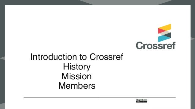 Introduction to Crossref History Mission Members