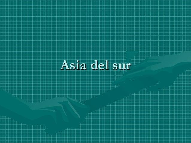 Asia del surAsia del sur