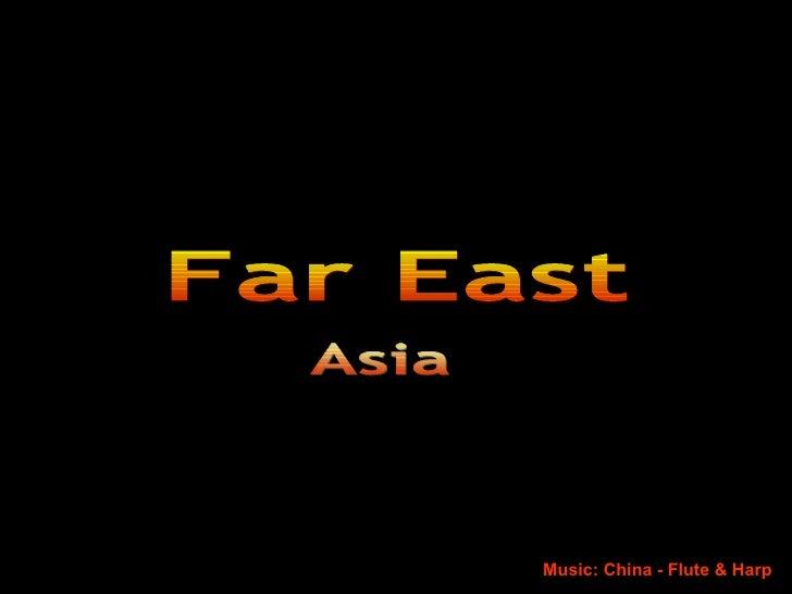 Asia Far East Music: China - Flute & Harp