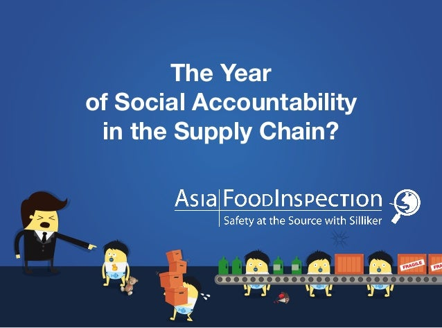 The Year of Social Accountability in the Supply Chain?