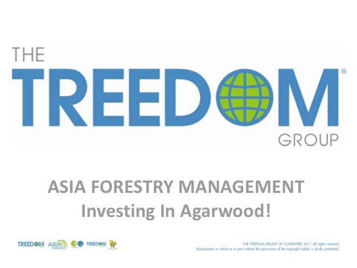 ASIA FORESTRY MANAGEMENT    Investing In Agarwood!