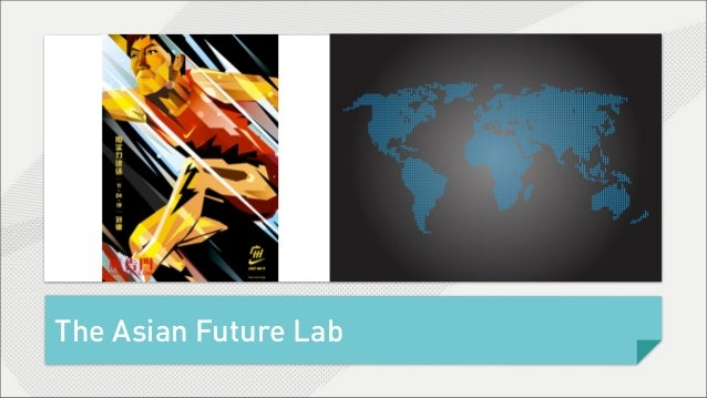 The Asian Future Lab
