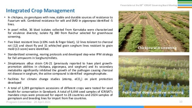 Presentation at the 98th ICRISAT Governing Board Meeting Program Committee 20 April 2021 Integrated Crop Management • In c...