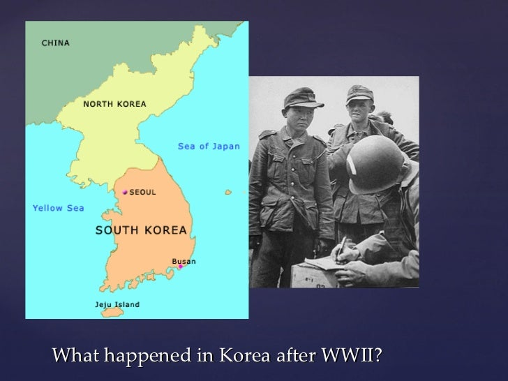 What happened in Korea after WWII?