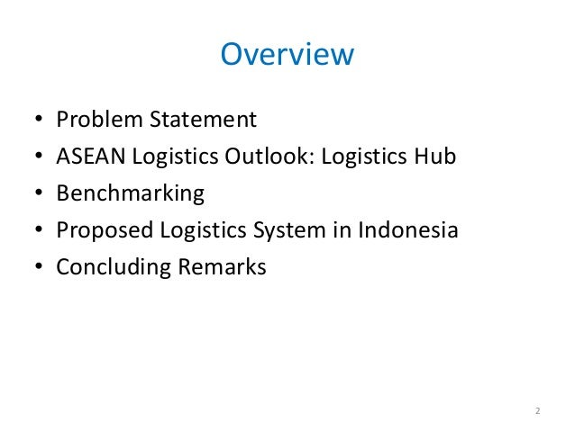 Asia Logistics Insights: Driving Continuous Improvement to Make Indonesia a Logistics Hub in Asia-Pacific Slide 2
