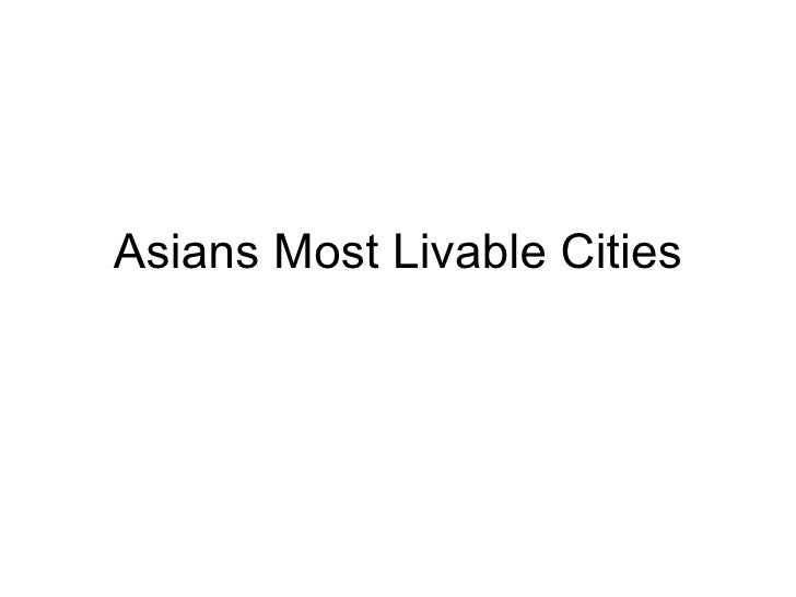 Asians Most Livable Cities