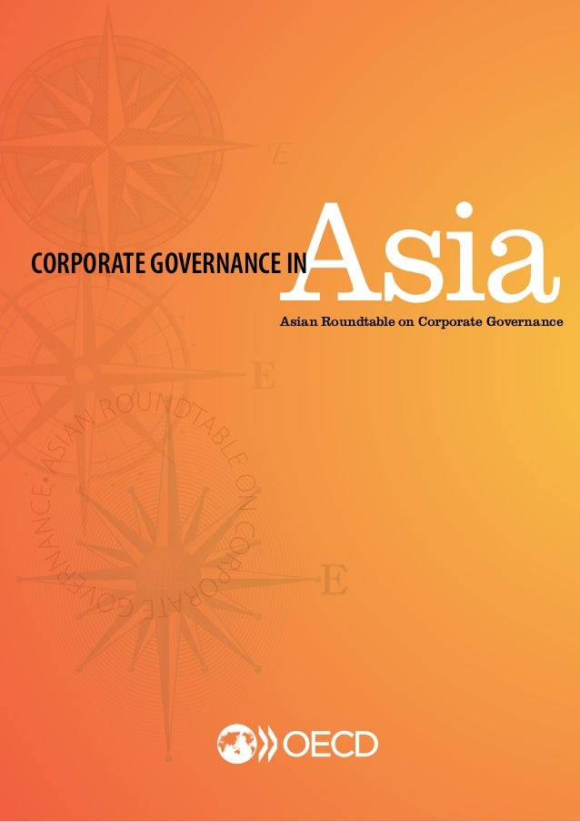 1 AsiaCORPORATE GOVERNANCE IN Asian Roundtable on Corporate Governance ASIA N ROUNDTA BLEONCORP ORATEGOVE RNANCE•
