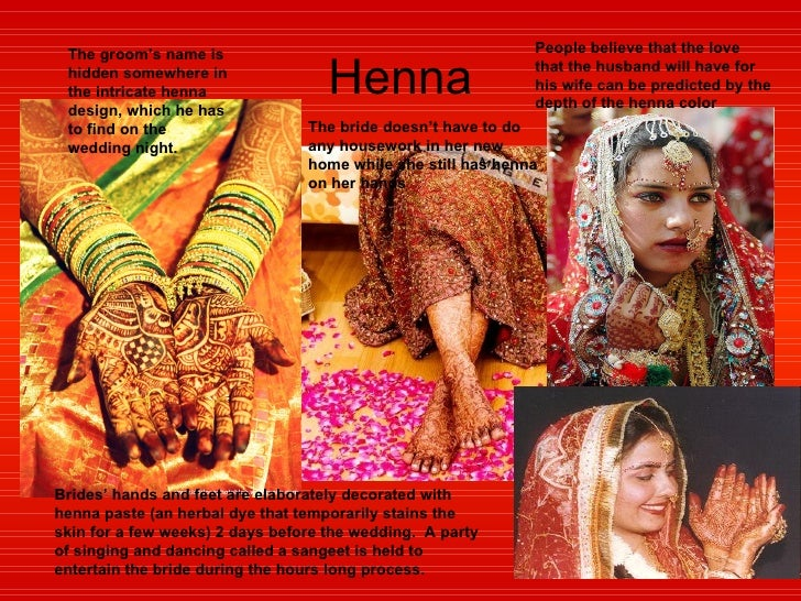 Henna Brides' hands and feet are elaborately decorated with henna paste (an herbal dye that temporarily stains the skin fo...
