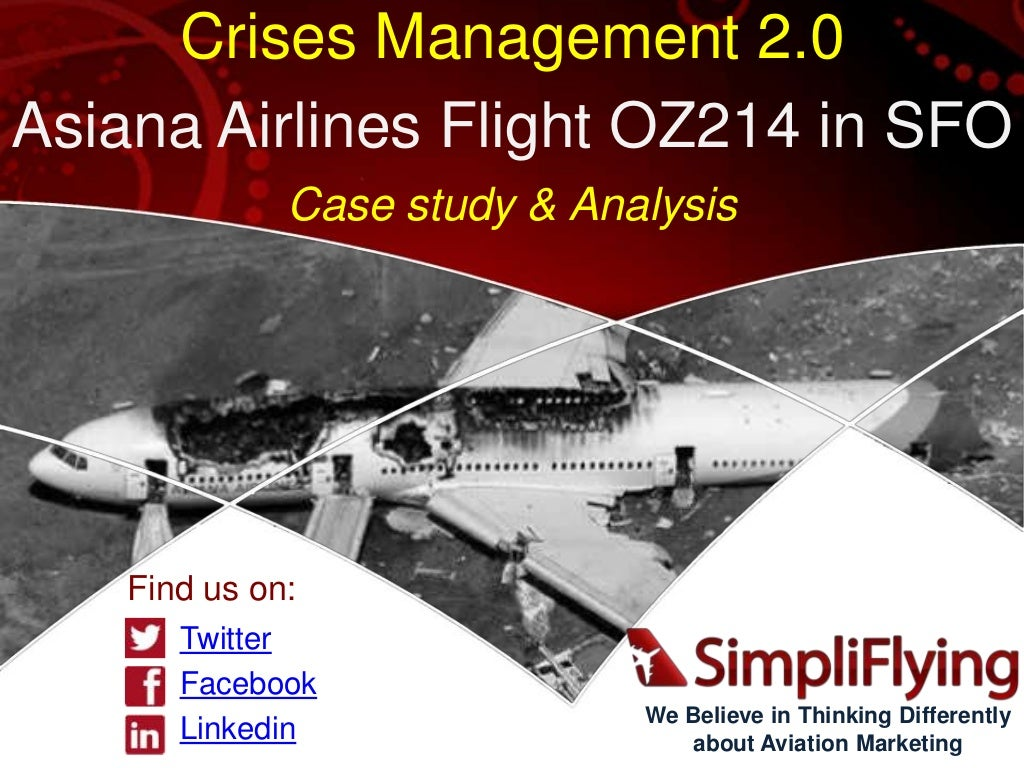 Asiana Flight 214 crash in SFO - Crises Management Case Study and Analysis