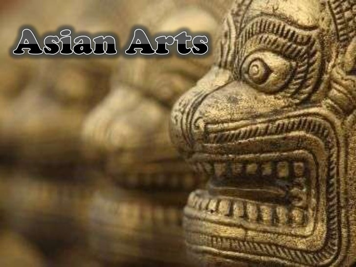Asian art: Chinese Art and Indian Art