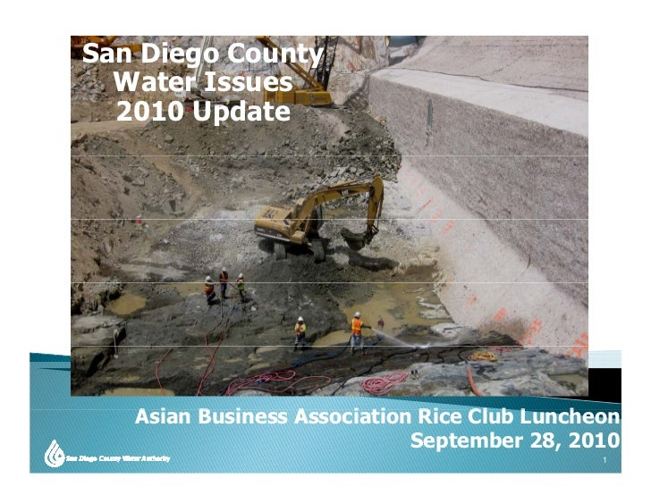 San Diego County   Water Issues   2010 Update        Asian Business Association Rice Club Luncheon    A i   B i      A    ...