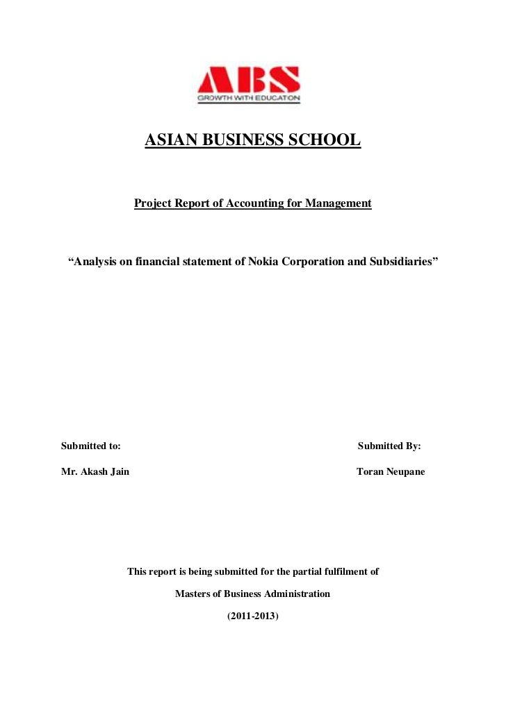 """ASIAN BUSINESS SCHOOL                 Project Report of Accounting for Management """"Analysis on financial statement of Noki..."""