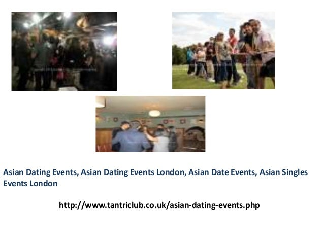 Asian dating london