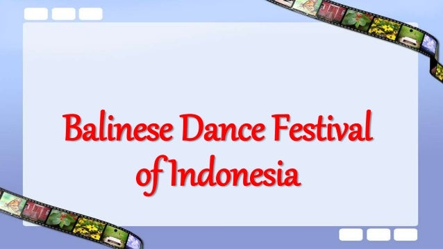 Variations In Bali there are various categories of dance, including epic performances such as the universal Mahabharata an...