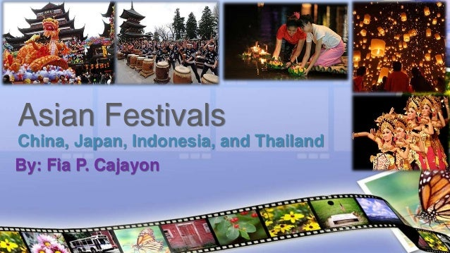 Asian festivals (China, Japan, Indonesia, and Thailand)