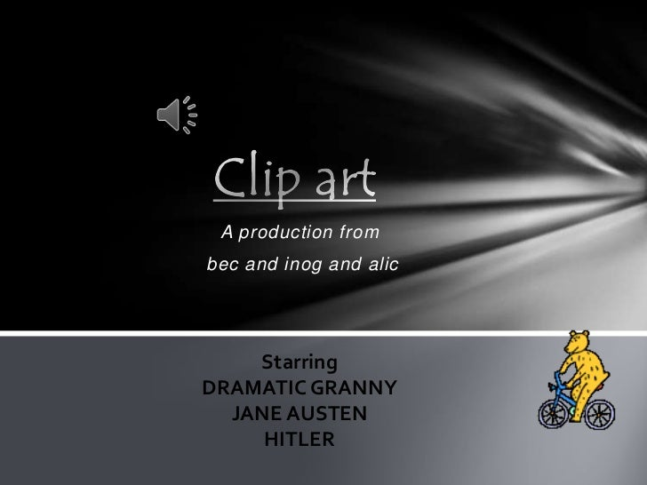A production frombec and inog and alic    StarringDRAMATIC GRANNY  JANE AUSTEN     HITLER