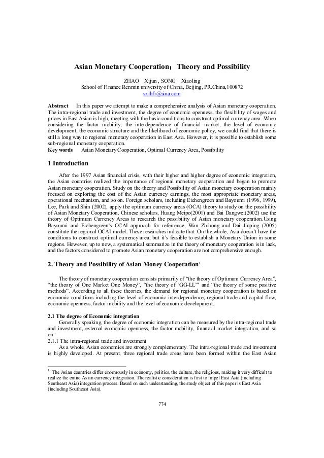 774 Asian Monetary Cooperation::::Theory and Possibility ZHAO Xijun , SONG Xiaoling School of Finance Renmin university of...