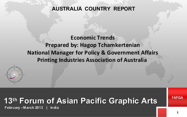 1313thth Forum of Asian Pacific Graphic ArtsForum of Asian Pacific Graphic Arts 1 FAPGA AUSTRALIA COUNTRY REPORT February ...