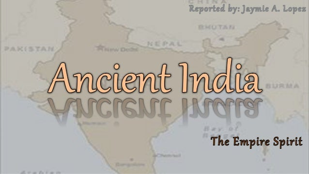 INDIA• The Indian subcontinent is a large peninsula • It is surrounded by the Arabian sea, Indian ocean Bay of Bengal • In...