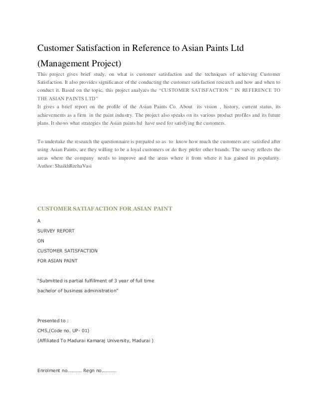 Customer Satisfaction in Reference to Asian Paints Ltd (Management Project) This project gives brief study, on what is cus...