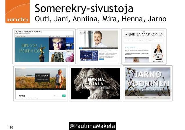 @PauliinaMakela110 Somerekry-sivustoja Outi, Jani, Anniina, Mira, Henna, Jarno
