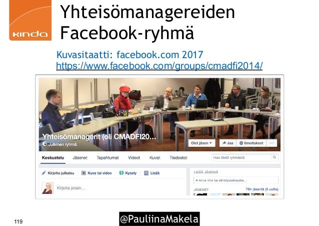 @PauliinaMakela119 Yhteisömanagereiden Facebook-ryhmä https://www.facebook.com/groups/cmadfi2014/ Kuvasitaatti: facebook.c...