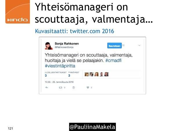 @PauliinaMakela121 Yhteisömanageri on scouttaaja, valmentaja… Kuvasitaatti: twitter.com 2016