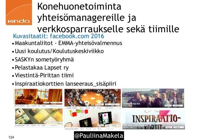 @PauliinaMakela124 Konehuonetoiminta yhteisömanagereille ja verkkosparraukselle sekä tiimille •Maakuntaliitot - EMMA-yhtei...